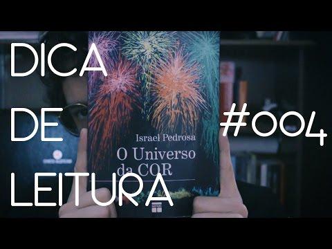 DICA DE LEITURA - O UNIVERSO DA COR #004