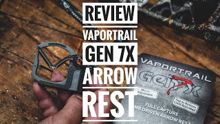 2020 Vaportrail Gen 7x Archery Arrow Rest - Full Review In Time For Bow Seasons