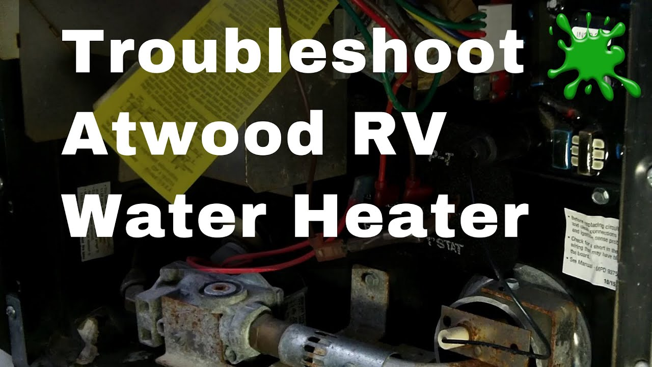 atwood rv water heater thermostat troubleshooting by bug smacker rh youtube com atwood rv water heater installation manual atwood water heater g6a-8e wiring diagram