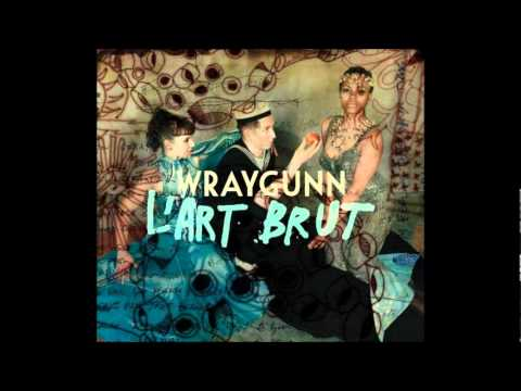 Download wraygunn l'art brut - kerstwensen2018.eu
