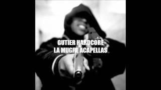 Gutier Hardcore - La mugre ACAPELLAS - Ratas de ciudad ACAPELLA 92,5 BPM
