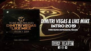 Dimitri Vegas & Like Mike - Intro Tomorrowand 2019