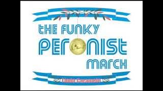 Lindo Caramelo - The Funky Peronist March