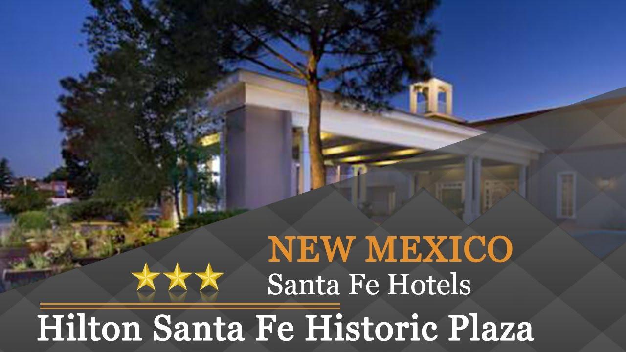 Santa Fe New Mexico Hotels Hilton