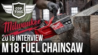 Milwaukee M18 FUEL 16'' Chainsaw 2727-21HD - NPS18 Interview