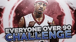 EVERY PLAYER 90 OR ABOVE CHALLENGE!! NBA 2K18 MY LEAGUE!