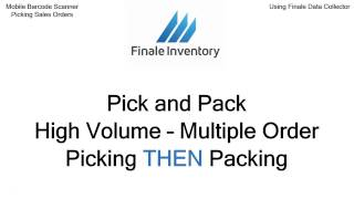 Overview of Pick and Pack - Finale Inventory