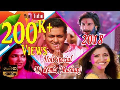 Holi Special DJ Remix Mashup 2018 | Holi The Festival of Colors | By Atul Krishan