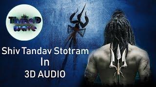 3D Audio ||  Shiv tandav stotram  || Uma Mohan