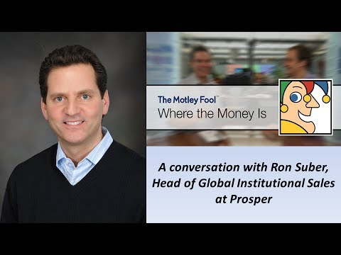 Where the Money Is: An Interview with Prosper Executive, Ron Suber