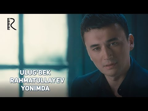 Ulug'bek Rahmatullayev - Yonimda   Улугбек Рахматуллаев - Ёнимда #UydaQoling