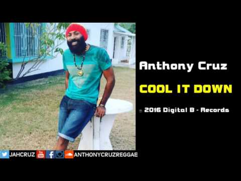 Anthony Cruz - Cool It Down (Digital B Records)
