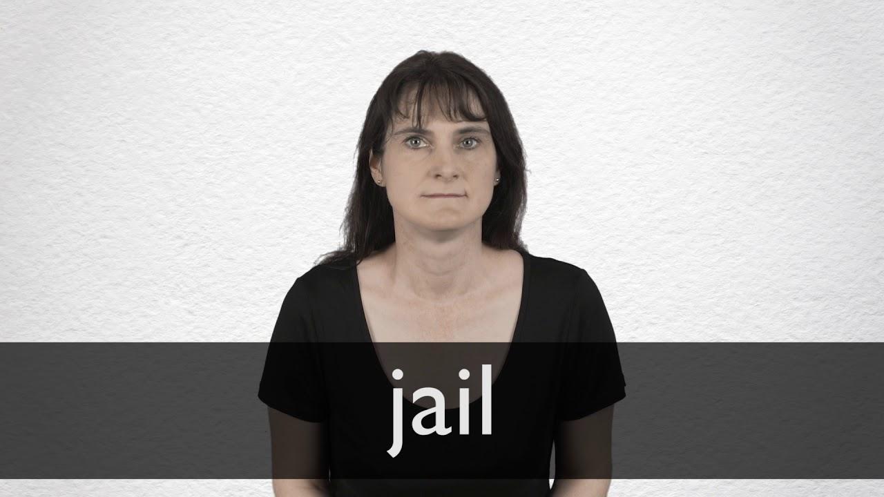 Jail Definition und Bedeutung  Collins Wörterbuch