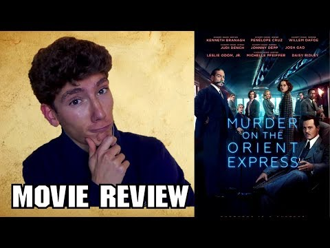 Murder on the Orient Express (2017) [Mystery Movie Review]