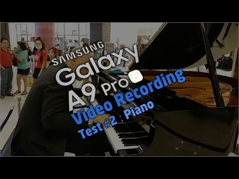 The Galaxy A9 Pro Video Recording Test #2 : Piano