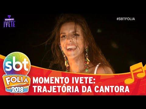 Momento Ivete: a cantora em Salvador | SBT Folia