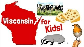 Wisconsin for Kids | US States Learning Video