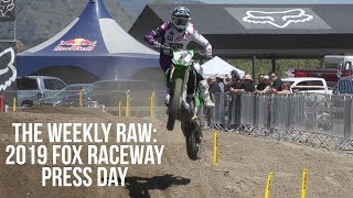 The Weekly RAW: 2019 Fox Raceway National - Press Day
