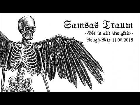 SAMSAS TRAUM - BIS IN ALLE EWI...