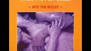 Bite The Bullet They Never Sleep High Energy