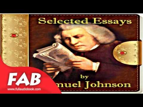 Selected Essays of Samuel Johnson part 1/2 Full Audiobook by Stuart Johnson REID by Essays