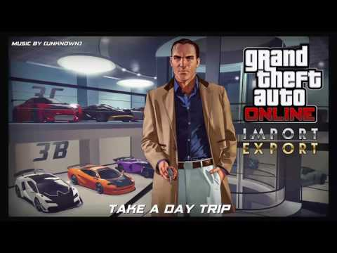 GTA 5 online import/export Take a day trip