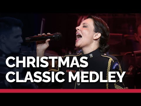 Christmas Classic Medley Feat. The U.S. Army Voices
