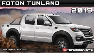 2018 FOTON TUNLAND Review Rendered Price Specs Release Date