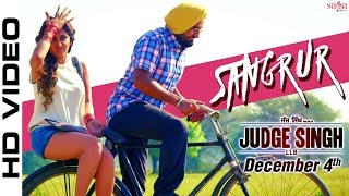 Sangrur - Ravinder Grewal - Judge Singh LLB - Latest Punjabi Songs 2015 - Chandigarh Waliye