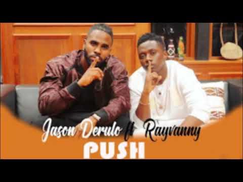 Jason derulo ft rayvvany push official audio