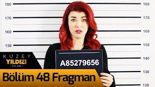 Kuzey Yıldızı İlk Aşk 48. Bölüm Fragman