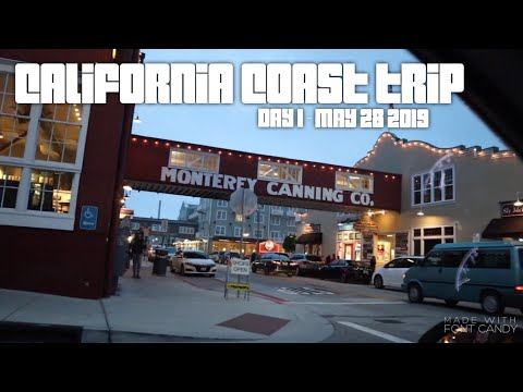 5/28/19 - California Coast Trip Day 1 - Monterey Fish House - Cannery Row (Family Vlog)