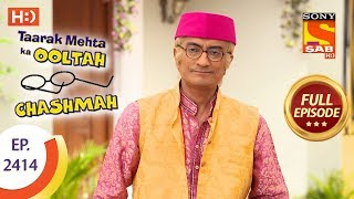 Taarak Mehta Ka Ooltah Chashmah - Ep 2414 - Full Episode - 1st March, 2018