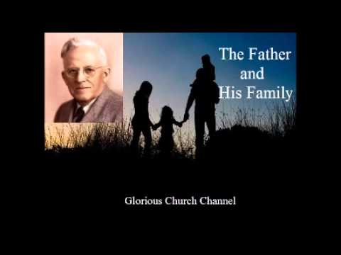 E W Kenyon - (God) The Father and His Family 1 of 6