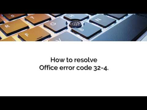 Office error code 32 4