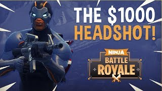 The $1000 Headshot?! - Fortnite Battle Royale Highlights - Ninja