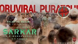 Sarkar - Oru Viral Puratchi Trap Mix Sahul-TrickZ IndependenerS.Feat