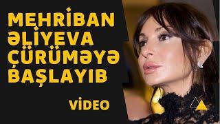 Mehriban Əliyeva çürüməyə başlayıb VİDEO