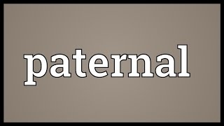 Paternal Meaning