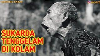 SUKARDA TENGGELAM DI LANTING PARAS