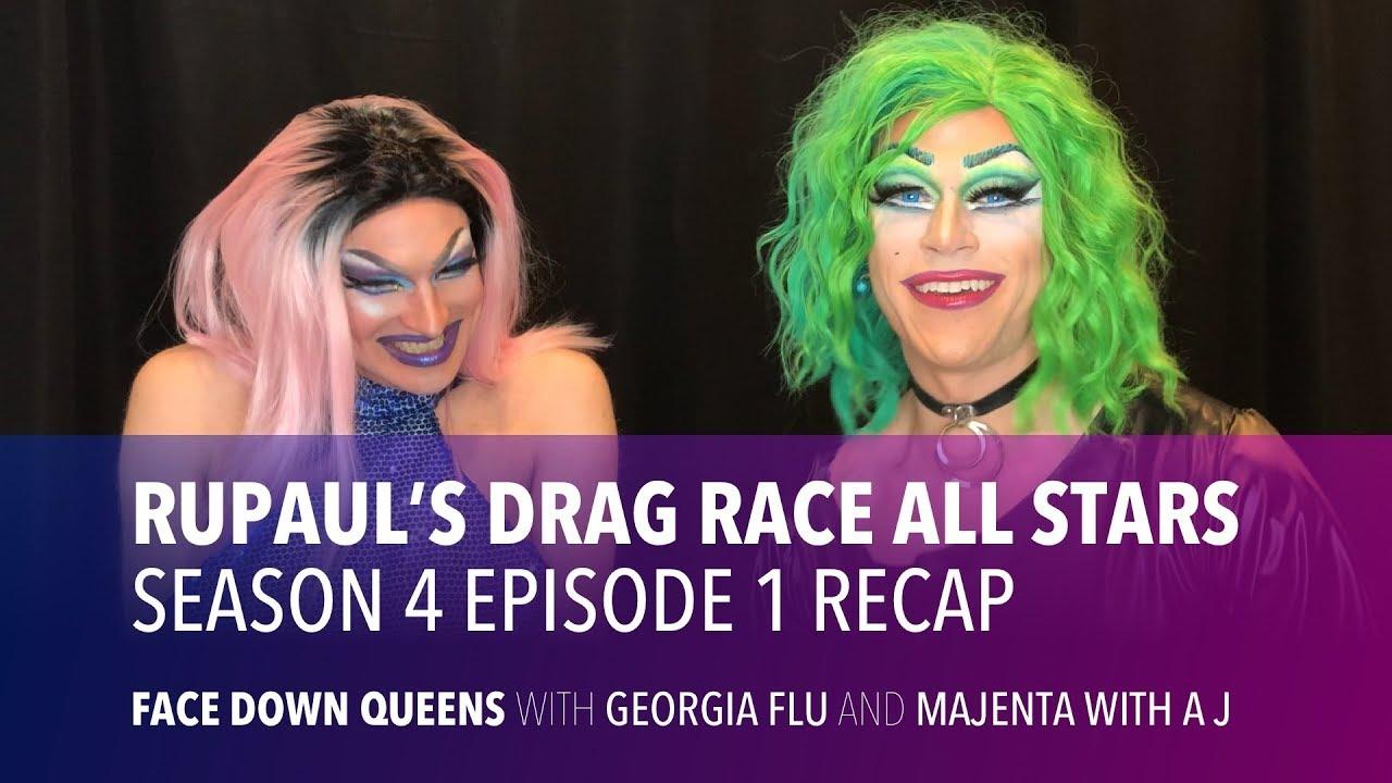 Rupaul's Drag Race All Stars Season 4 Episode 1 Recap - Face Down Queens