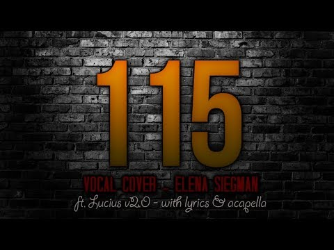 Elena Siegman - 115 | Male Vocal Cover by Austin and Lucius v2.0 (With Lyrics and Vocal Track)