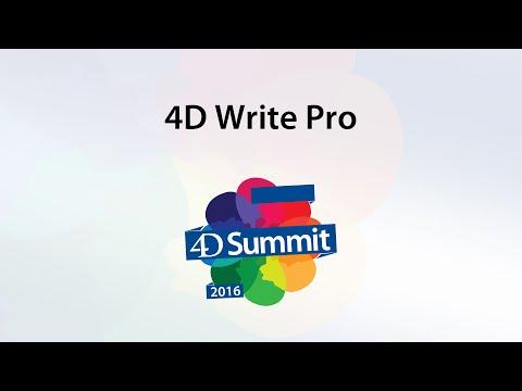 4D Summit 2016 • 4D Write Pro
