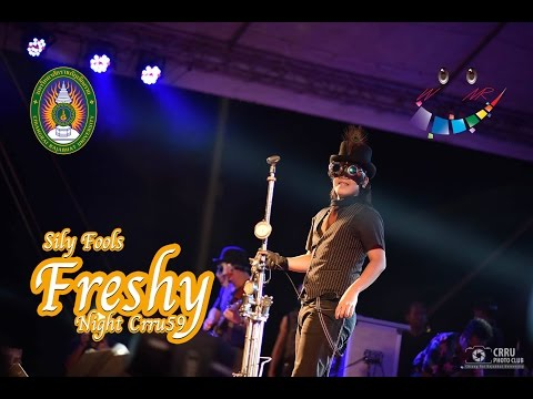 CRRU FRESHY NIGHT 2016 | Silly Fools [Official Video]