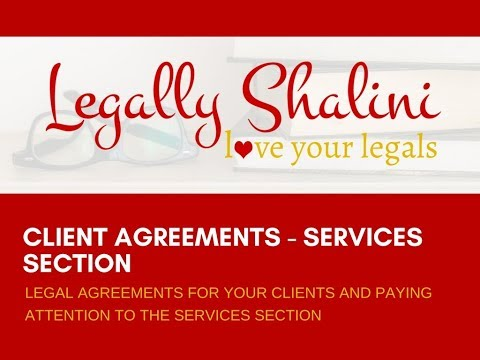 Legal Agreements For Your Clients And Paying Attention To The Services Section