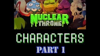 Nuclear Throne Tutorial Series -  Characters (Part 1)