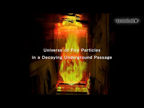 Universe of Fire Particles in a Decaying Underground Passage