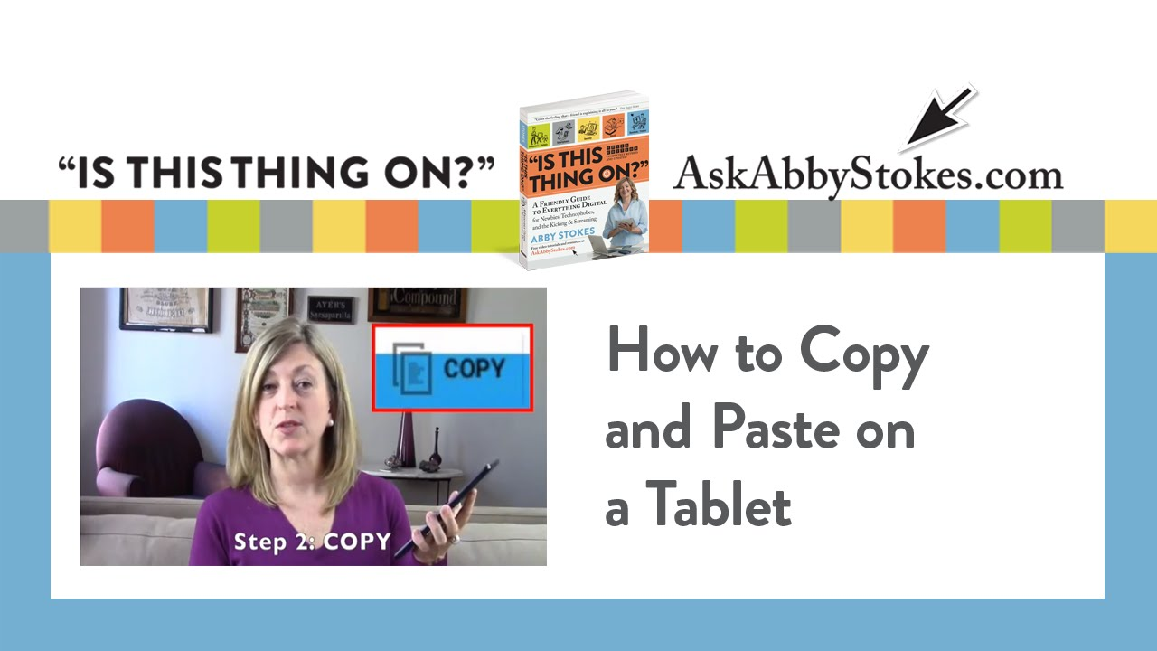 How To Copy And Paste On A Tablet Youtube