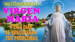 Haz esta oración a la Virgen María, y verás como en los próximos 3 días se resolverán tus problemas