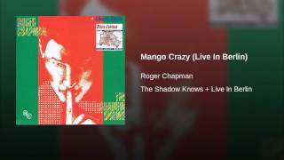 Mango Crazy (Live In Berlin)